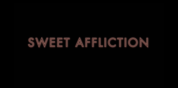 sweet affiliction